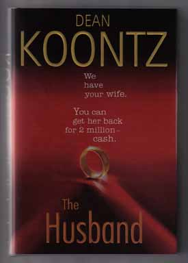 The Husband - 1st Edition/1st Printing. Dean Koontz.