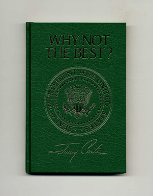 Why Not The Best? Jimmy Carter.