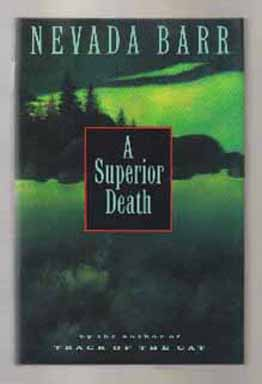 A Superior Death - 1st Edition/1st Printing. Nevada Barr.
