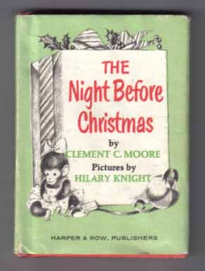 The Night Before Christmas. Clement Clarke Moore, Hilary Knight.