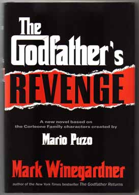 The Godfather's Revenge - 1st Edition/1st Printing. Mark Winegardner.