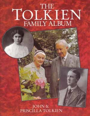 The Tolkien Family Album - 1st Edition/1st Printing. John and Priscilla Tolkien.