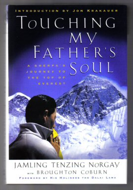Touching My Father's Soul (A Sherpa's Journey To The Top Of Everest) - 1st Edition/1st Printing. Jamling Tenzing Norgay, Broughton Coburn.