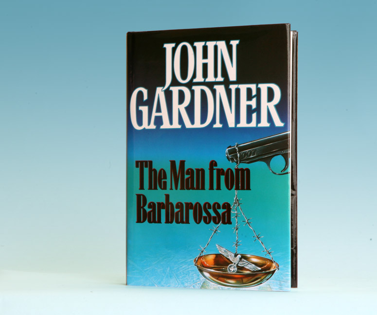 The Man From Barbarossa - 1st Edition/1st Printing. John Gardner.