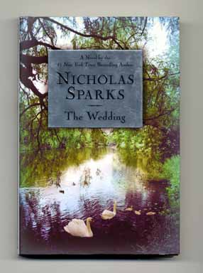 The Wedding - 1st Edition/1st Printing. Nicholas Sparks.
