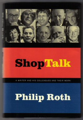 Shop Talk - 1st Edition/1st Printing. Philip Roth.
