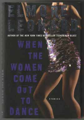 When The Women Come Out To Dance, Stories - 1st Edition/1st Printing