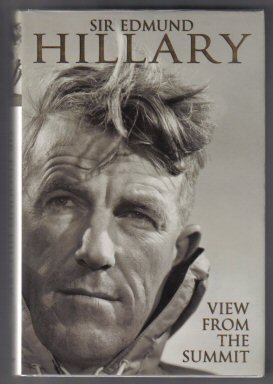View From The Summit - 1st Edition/1st Printing. Edmund Hillary.