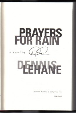Prayers For Rain - 1st Edition/1st Printing. Dennis Lehane.