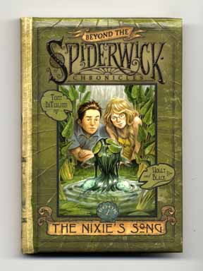 The Nixie's Song - 1st Edition/1st Printing. Tony DiTerlizzi, Holly Black.