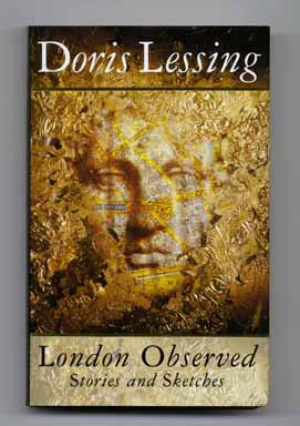 London Observed - 1st Edition/1st Printing. Doris Lessing.