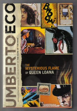 The Mysterious Flame Of Queen Loana - 1st US Edition/1st Printing. Umberto Eco.