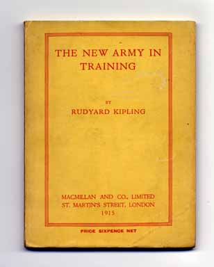 The New Army In Training - 1st Edition/1st Printing. Rudyard Kipling.