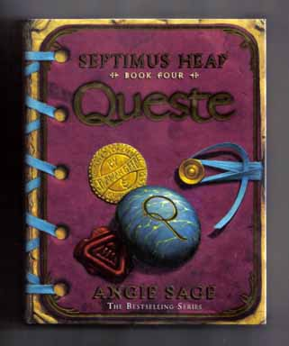 Queste: Septimus Heap: Book Four - 1st Edition/1st Printing. Angie Sage.