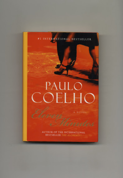 Eleven Minutes - 1st Edition/1st Printing. Paulo Coelho.