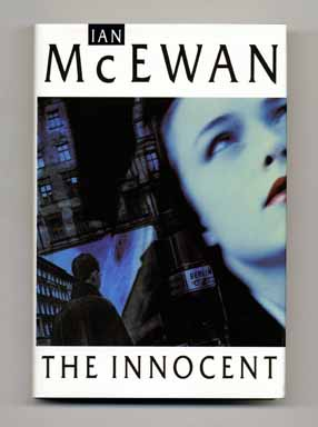 The Innocent - 1st Edition/1st Printing. Ian McEwan.