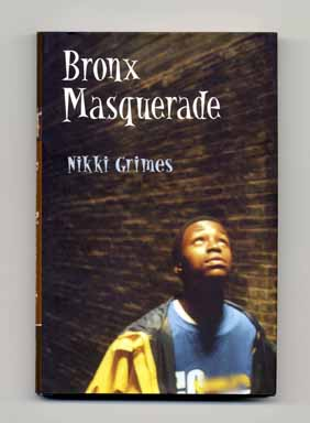 Bronx Masquerade - 1st Edition/1st Printing. Nikki Grimes.