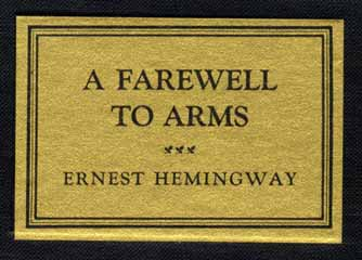 ernest hemingway critical essays a farewell to arms The portable hemingway (contains the sun also rises, a farewell to arms, to  have and have not, for whom  hemingway: a collection of critical essays.