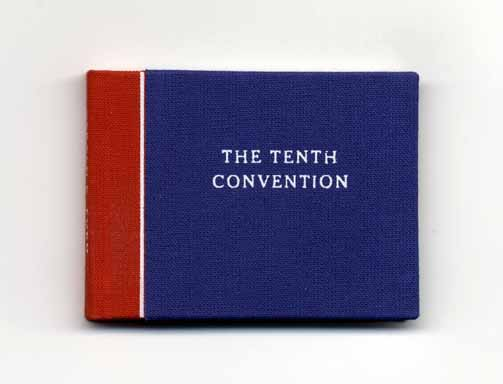 The Tenth Convention - 1st Edition/1st Printing. Gerald R. Ford.