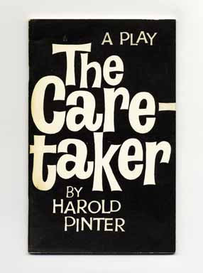 the caretaker by pinter a play Watch video  harold pinter is a renowned british playwright who was awarded the  pinter wrote a short play, the  with 1960's the caretaker, pinter had his first taste.