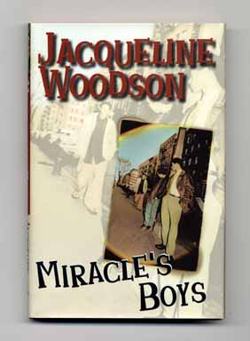 Miracle's Boys - 1st Edition/1st Printing. Jacqueline Woodson.