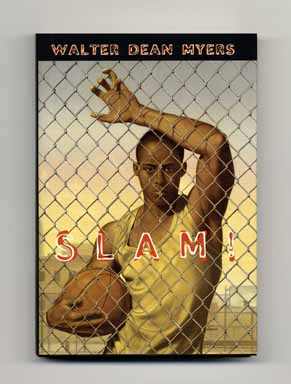 Slam! - 1st Edition/1st Printing. Walter Dean Myers.