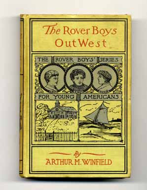 The Rover Boys Out West. Arthur M. Winfield.