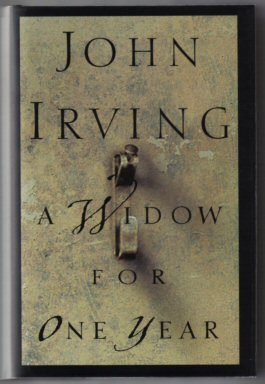 A Widow for One Year - 1st Edition/1st Printing. John Irving.
