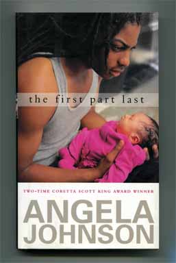 The First Part Last - 1st Edition/1st Printing. Angela Johnson.