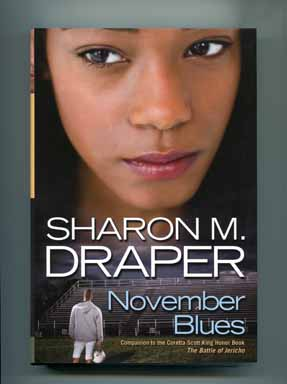 November Blues - 1st Edition/1st Printing. Sharon M. Draper.