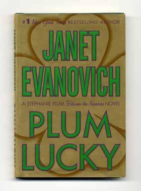 Plum Lucky - 1st Edition/1st Printing. Janet Evanovich.