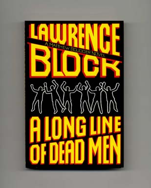 A Long Line of Dead Men - 1st Edition/1st Printing. Lawrence Block.