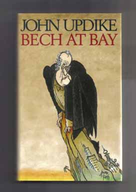 Bech At Bay - 1st Edition/1st Printing. John Updike.
