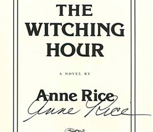 The Witching Hour [Chapter One of Anne Rice's Forthcoming Novel] - 1st Edition/1st Printing. Anne Rice.