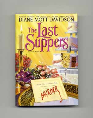 The Last Suppers - 1st Edition/1st Printing. Diane Mott Davidson.