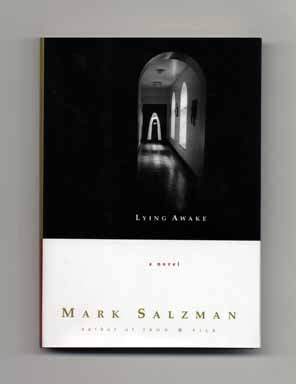 Lying Awake - 1st Edition/1st Printing. Mark Salzman.