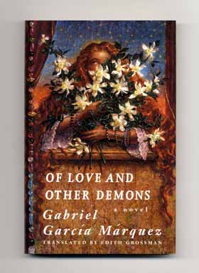 Of Love And Other Demons [del Amor Y Otros Demonios] - 1st US Edition/1st Printing. Gabriel García Márquez.