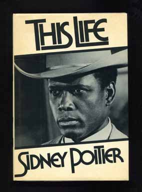 This Life - 1st Edition/1st Printing. Sydney Poitier.