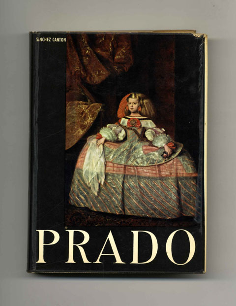 The Prado - 1st US Edition/1st Printing. F. J. Sanchez Canton.
