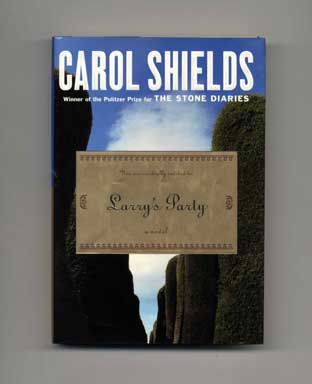 Larry's Party - 1st Edition/1st Printing. Carol Shields.