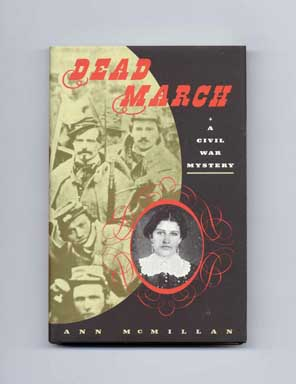 Dead March - 1st Edition/1st Printing. Ann McMillan.