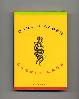 Basket Case - 1st Edition/1st Printing. Carl Hiaasen.