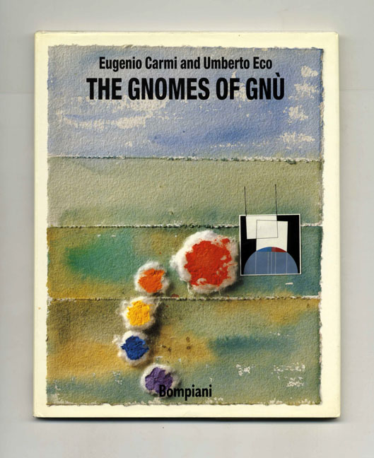 The Gnomes Of Gnù - 1st English Language Edition. Umberto Eco.