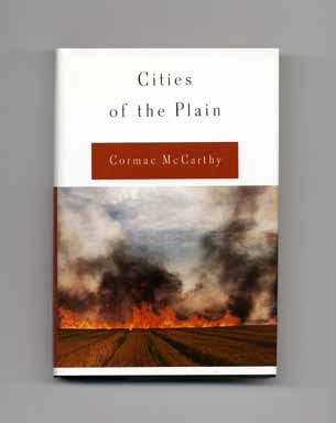 Cities of the Plain - 1st Edition/1st Printing. Cormac McCarthy.