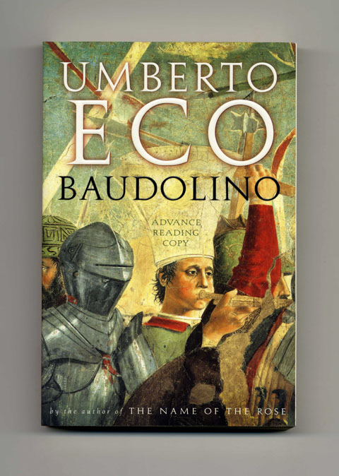 Baudolino - Advance Reading Copy. Umberto Eco.