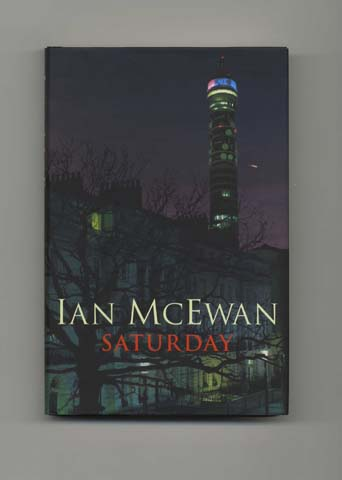 saturday ian mcewan Saturday by ian mcewan 289 pp nan a talese/doubleday $26 when british journalists complain -- as they often do -- about the elitism of contemporary.