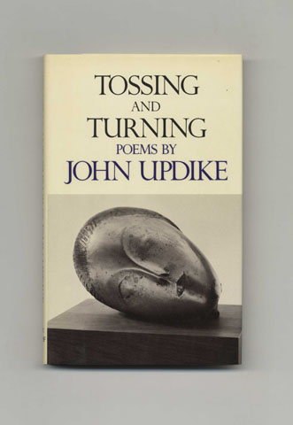 Tossing And Turning: Poems By John Updike - 1st Edition/1st Printing. John Updike.