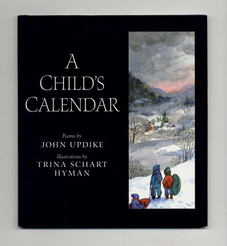 A Child's Calendar - 2nd Edition/1st Printing. John Updike.
