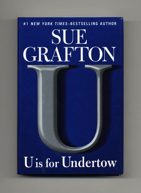 U Is For Untertow - 1st Edition/1st Printing. Sue Grafton.
