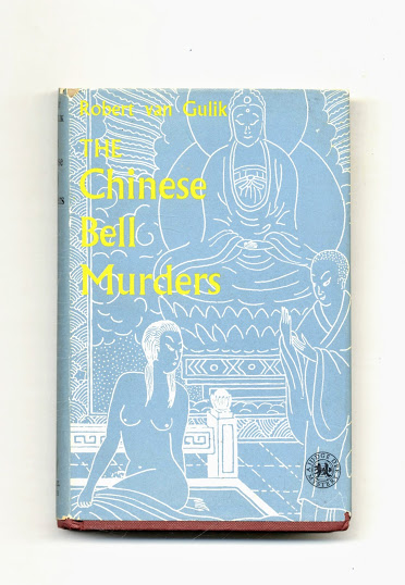 The Chinese Bell Murders: Three Cases Solved By Judge Dee - 1st Edition/1st Printing. Robert Van Gulik.